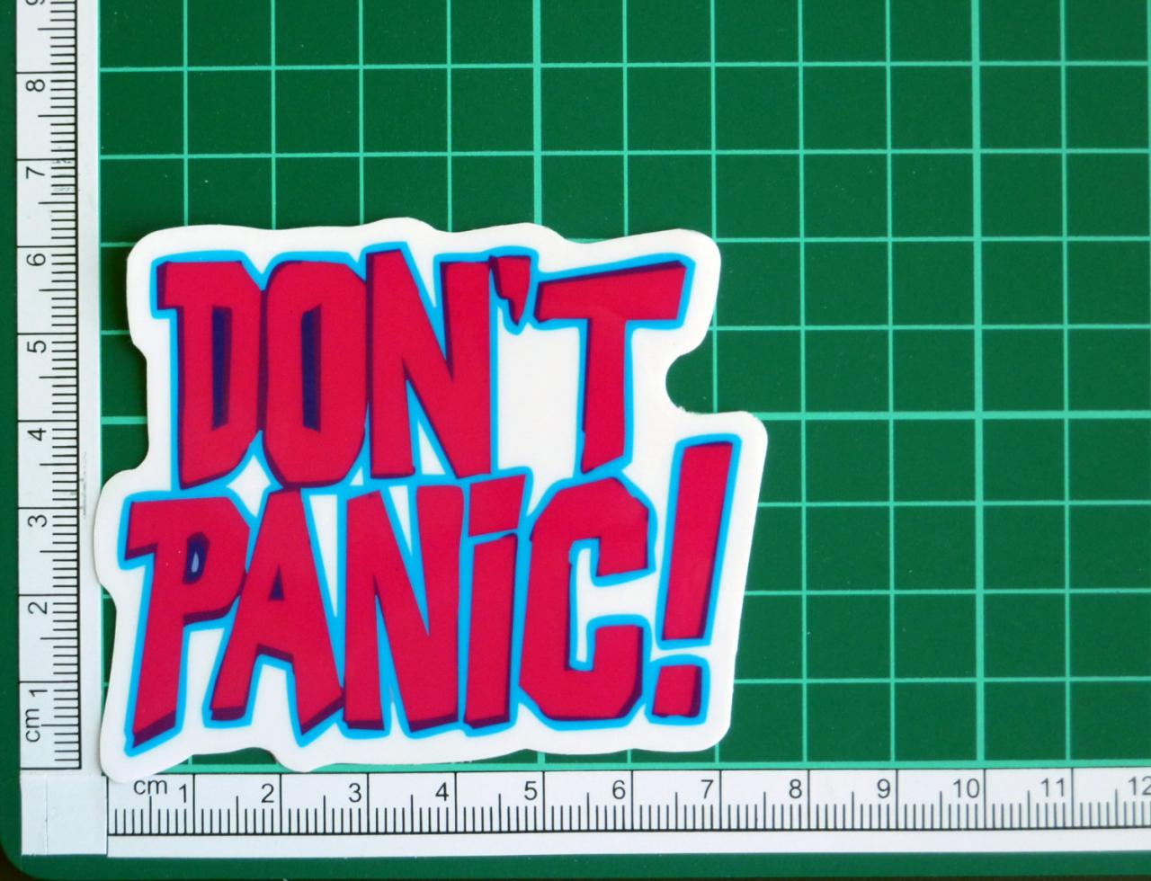 Don't Panic Sticker Decal